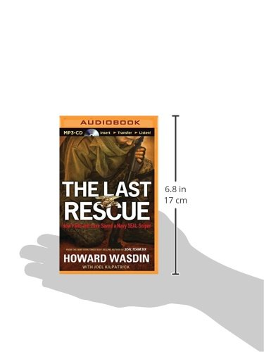 The Last Rescue: How Faith and Love Saved a Navy Seal Sniper ...