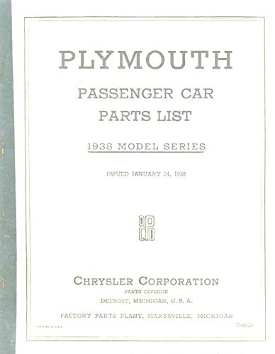 1938 Plymouth Passenger Car Illustrated Parts Book
