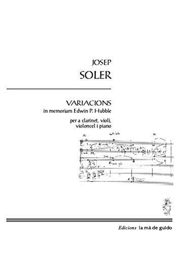 Descargar Libro Variacions Hubble: Per A Clarinet, Violí, Violoncel I Piano Josep Soler I Sardà