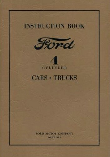 1932 1933 1934 FORD MODEL A & MODEL AA CAR & TRUCK 4 CYLINDER FACTORY OWNERS INSTRUCTION & OPERATING MANUAL - ALL MODELS 32 33 34