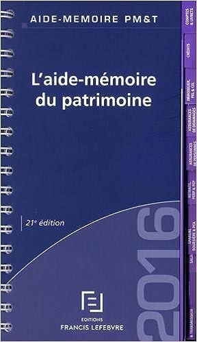 Aide Mémoire du Patrimoine 2016 epub pdf