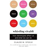Whistling Vivaldi: How Stereotypes Affect Us and What We Can Do (Issues of Our Time Book 0)