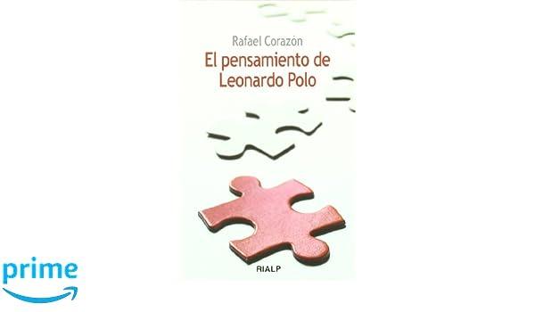 El pensamiento de Leonardo Polo (Bolsillo): Amazon.es: Rafael ...