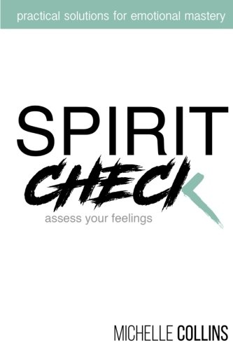 Download Spirit Check: Practical Solutions for Emotional Mastery pdf