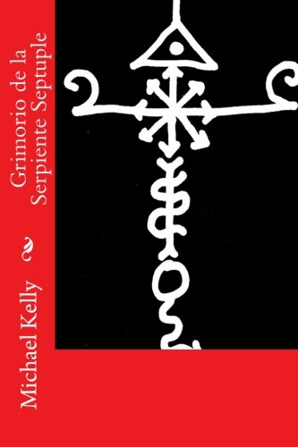 Download Grimorio de la Serpiente Septuple (Spanish Edition) ebook