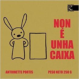 Non é unha caixa (Álbum Infantil): Amazon.es: Portis, Antoinette ...