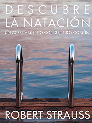 Descubre La Natacion  [Strauss, Robert] (Tapa Blanda)