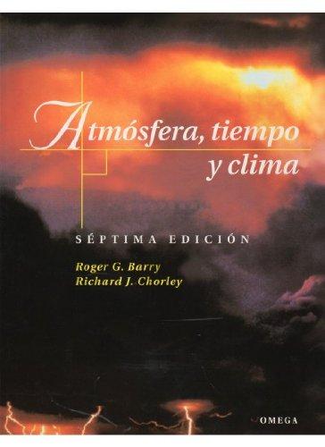 Descargar Libro Atmosfera,tiempo Y Clima, 7/ed. R.g. Y Chorley, R.j. Barry