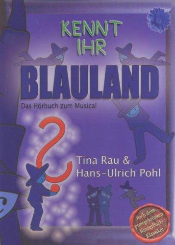 Kennt Ihr Blauland-das Hörbuch