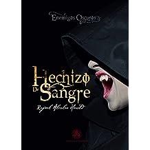 Hechizo de sangre. (Enemigos Oscuros nº 1) (Spanish Edition)
