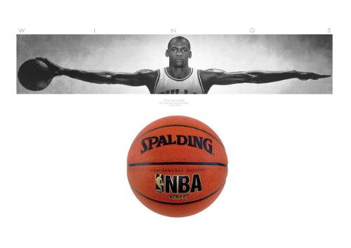 "Michael Jordan ""Wings"" Poster and Basketball (Ball) This Is a Life Size 21"" X 62"" Poster and an Official NBA Street Basketball Size 7. This Is the Perfect Gift for the Sports Enthusiast or Your Teenager This Holiday / Christmas Season"