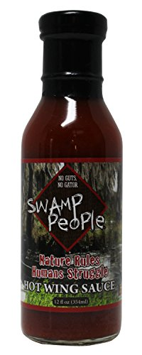 swamp-people-nature-rules-humans-struggle-hot-wing-sauce-no-guts-no-gator-nature-rules-humans-strugg