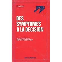 Des symptômes à la décision