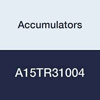 3000 psi 15 gal TR Accumulators A15TR31004 Accumulator
