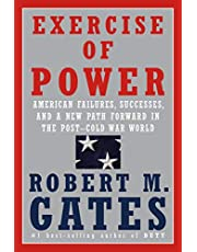 Exercise of Power: American Failures, Successes, and a New Path Forward in the Post-Cold War World