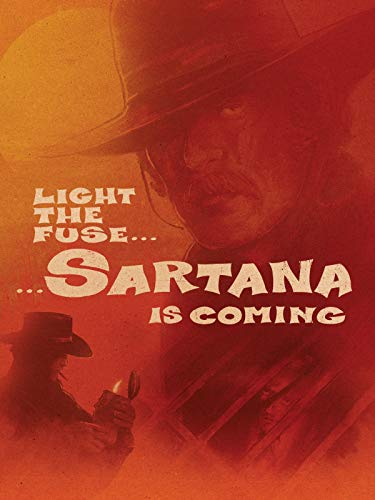 - Light the Fuse, Sartana is Coming