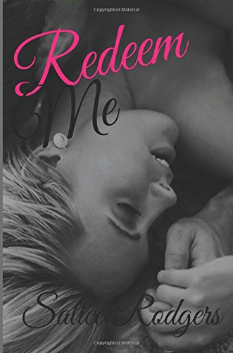 Redeem Me (Say Something) (Volume 4)