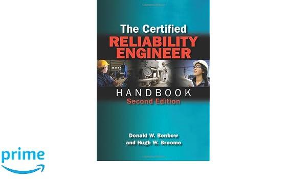 the certified reliability engineer handbook donald w benbow 9780873898379 books amazonca certified reliability engineer