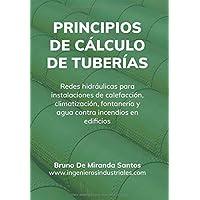 Principios de cálculo de tuberías: Redes hidráulicas