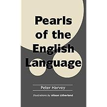Pearls of the English Language (English Edition)