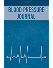 Blood Pressure Journal: Record up to 4 Readings Per Day for 1 year, Blood Pressure, Blood Sugar, Pulse, Weight