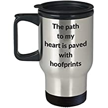 Horse Travel Mug The path to my heart is paved with hoofprints Gift for Horse Lover Birthday present 14oz
