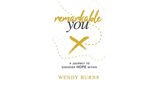 Remarkable You: A journey to discover HOPE within (English Edition ...