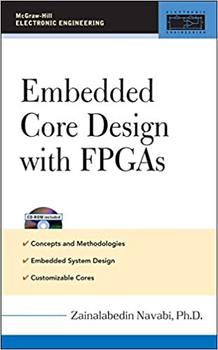 Embedded Core Design With Fpgas By Zainalabedin Navabi Free Download