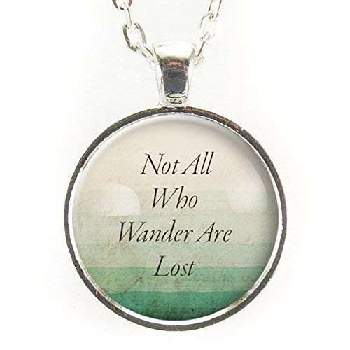 Not All Who Wander Necklace Pendant
