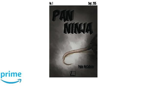 Pan Ninja (Spanish Edition): Pablo Mc Callister ...