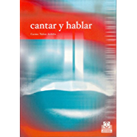 Cantar y Hablar (Logopedia nº 77)