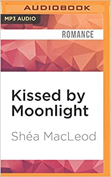 Kissed by Moonlight (A Sunwalker Saga Novel)