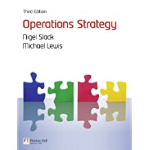 Operations Strategy (3rd Edition)