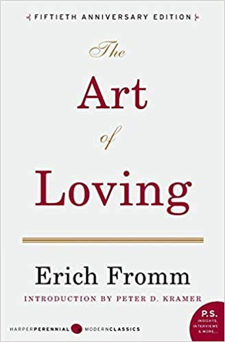 Erich Fromm 's The Art Of Loving