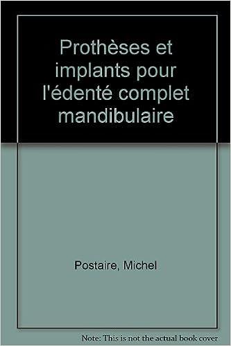 Lire Prothèses et implants pour l'édenté complet mandibulaire epub, pdf
