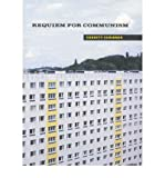 img - for [(Requiem for Communism)] [Author: Charity Scribner] published on (October, 2005) book / textbook / text book