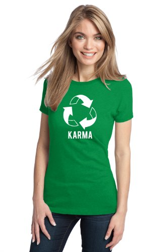 KARMA RECYCLE SIGN Ladies' T-shirt / Spiritual Philosphical What Goes Around Tee