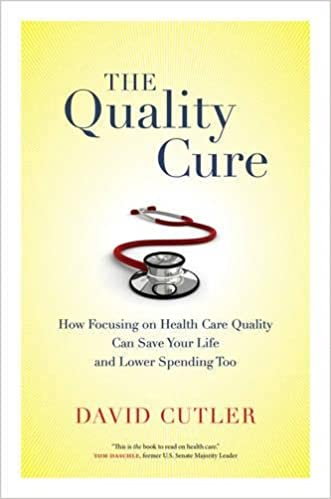 The quality cure how focusing on health care quality can save your the quality cure how focusing on health care quality can save your life and lower spending too wildavsky forum series first edition fandeluxe Choice Image