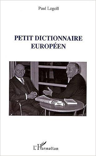 Lire en ligne Petit dictionnaire européen pdf epub