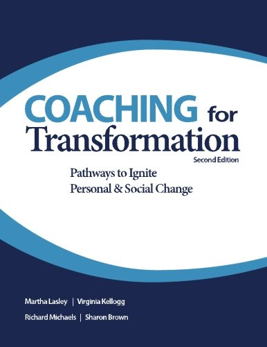Coaching for Transformation: Pathways to Ignite Personal & Social Change - http://medicalbooks.filipinodoctors.org