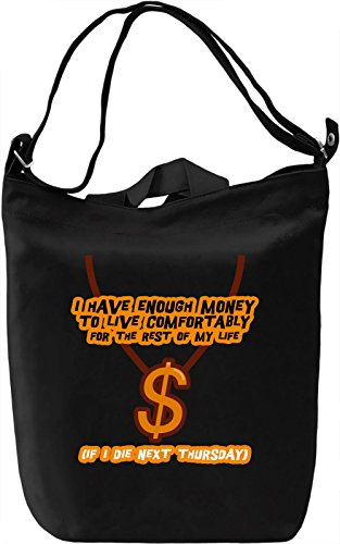 I have enough money Borsa Giornaliera Canvas Canvas Day Bag| 100% Premium Cotton Canvas| DTG Printing|