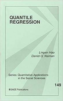 Book Quantile Regression: v. 149 (Quantitative Applications in the Social Sciences) by Lingxin Hao (2007-06-13)