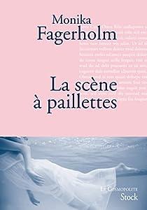 La scène à paillettes par Fagerholm