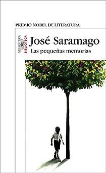 Las pequeñas memorias par Saramago