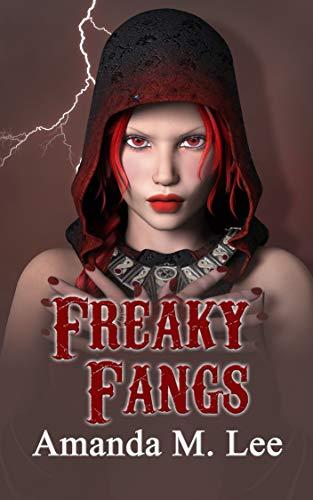 Freaky Fangs (A Mystic Caravan Mystery Book 9) by [Lee, Amanda M.]