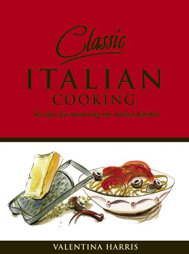 Download classic italian cooking recipes for mastering the italian download classic italian cooking recipes for mastering the italian kitchen book pdf audio idd9id6aj forumfinder Gallery