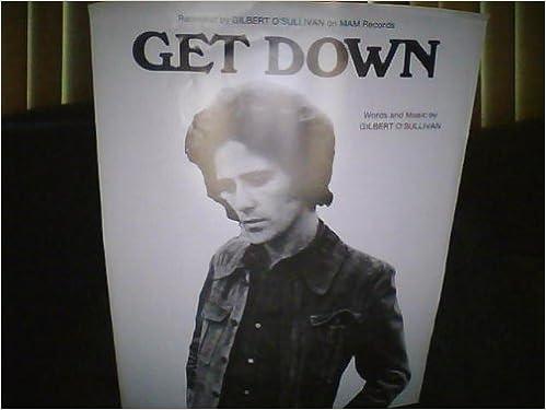 Get Down, Sheet Music: Gilbert O'Sullivan: Amazon com: Books