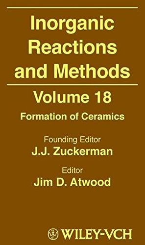 Inorganic Reactions And Methods  Formation Of Ceramics  Volume 18