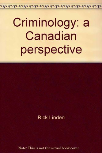Criminology : A Canadian Perspective