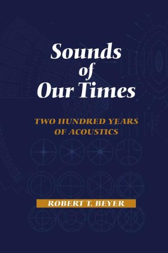 Sounds of Our Times: Two Hundred Years of Acoustics by Springer